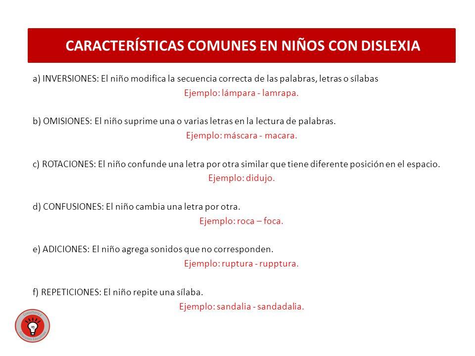 CARACTERÍSTICAS COMUNES EN NIÑOS CON DISLEXIA
