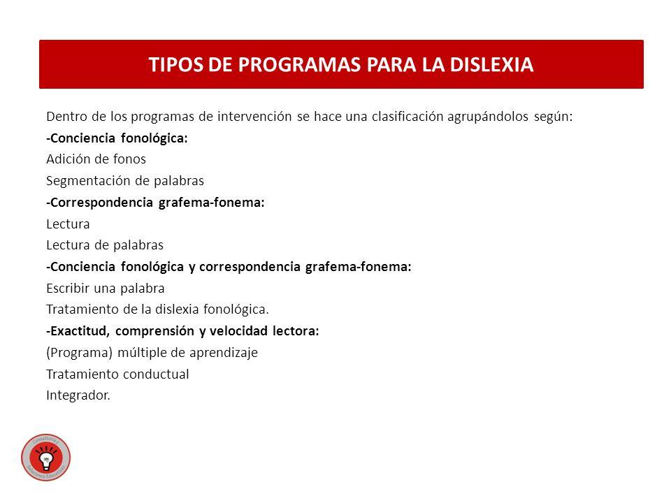 TIPOS DE PROGRAMAS PARA LA DISLEXIA