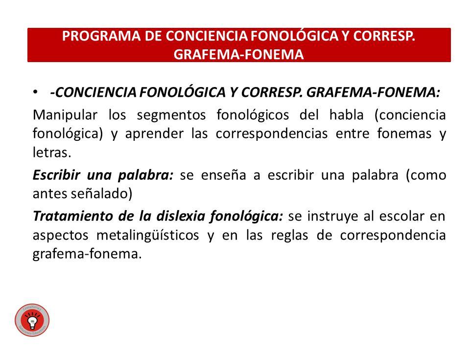 PROGRAMA DE CONCIENCIA FONOLÓGICA Y CORRESP. GRAFEMA-FONEMA