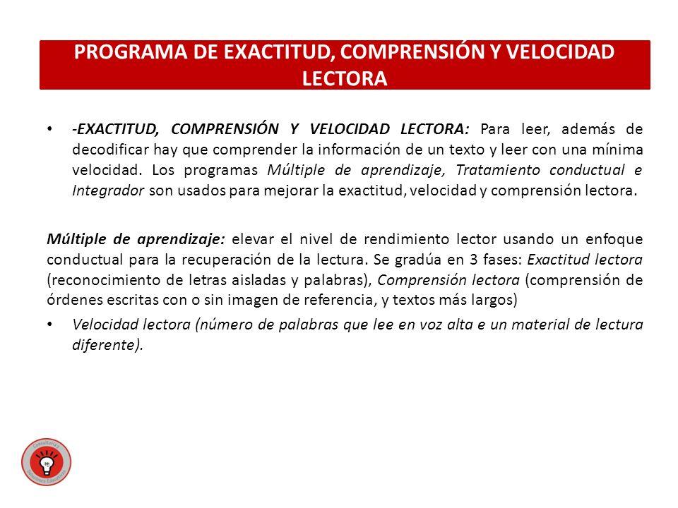PROGRAMA DE EXACTITUD, COMPRENSIÓN Y VELOCIDAD LECTORA