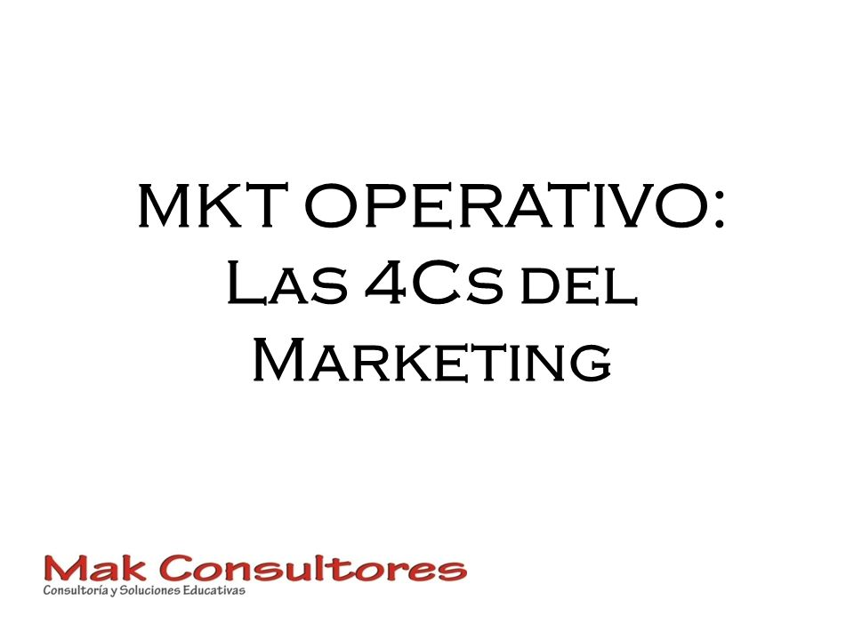 MKT OPERATIVO: Las 4Cs del Marketing