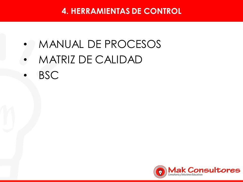 4. HERRAMIENTAS DE CONTROL