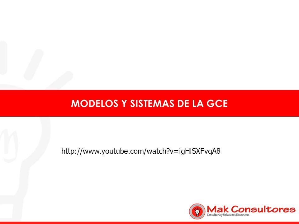 MODELOS Y SISTEMAS DE LA GCE