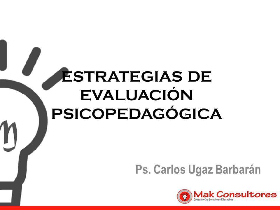 ESTRATEGIAS DE EVALUACIÓN PSICOPEDAGÓGICA
