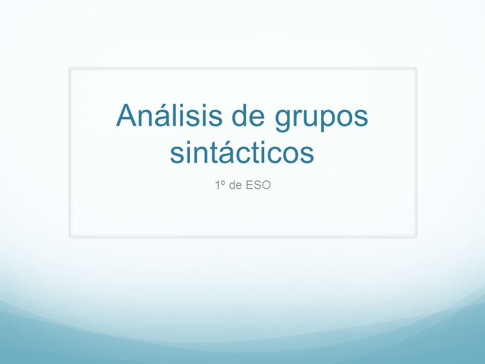 Análisis de grupos sintácticos