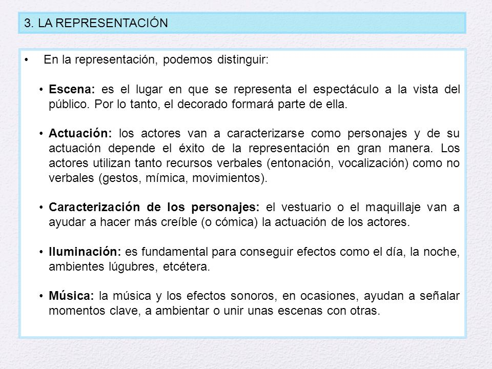 3. LA REPRESENTACIÓNEn la representación, podemos distinguir: