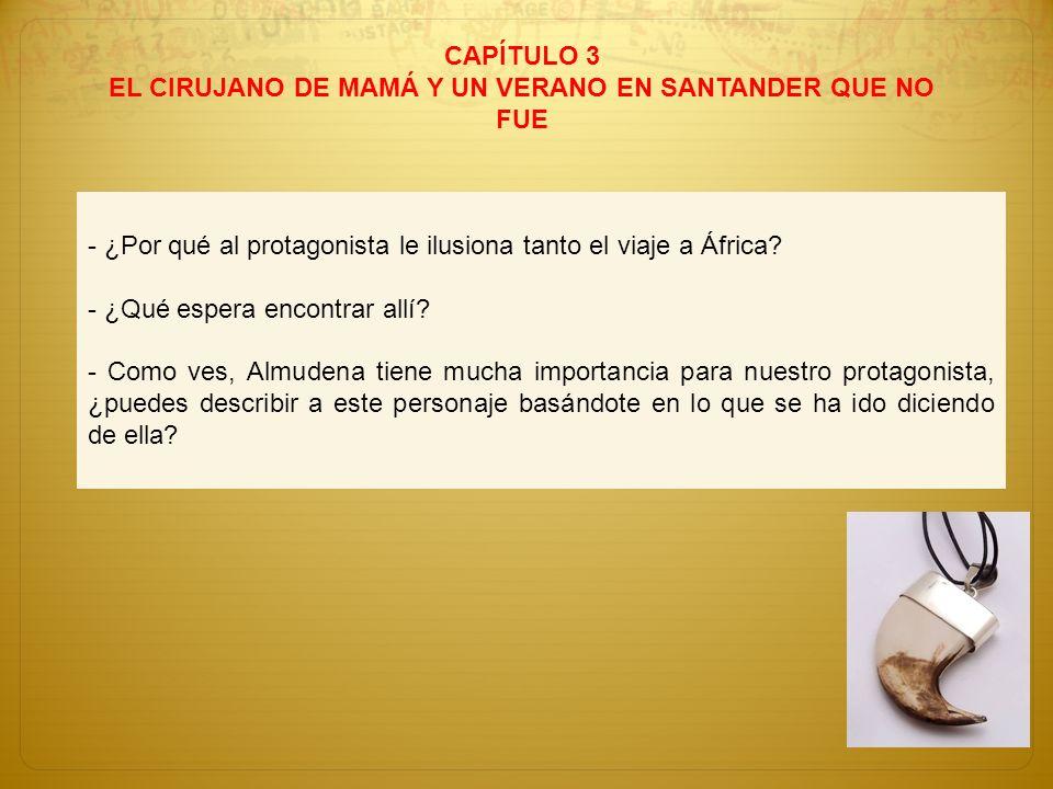 EL CIRUJANO DE MAMÁ Y UN VERANO EN SANTANDER QUE NO FUE