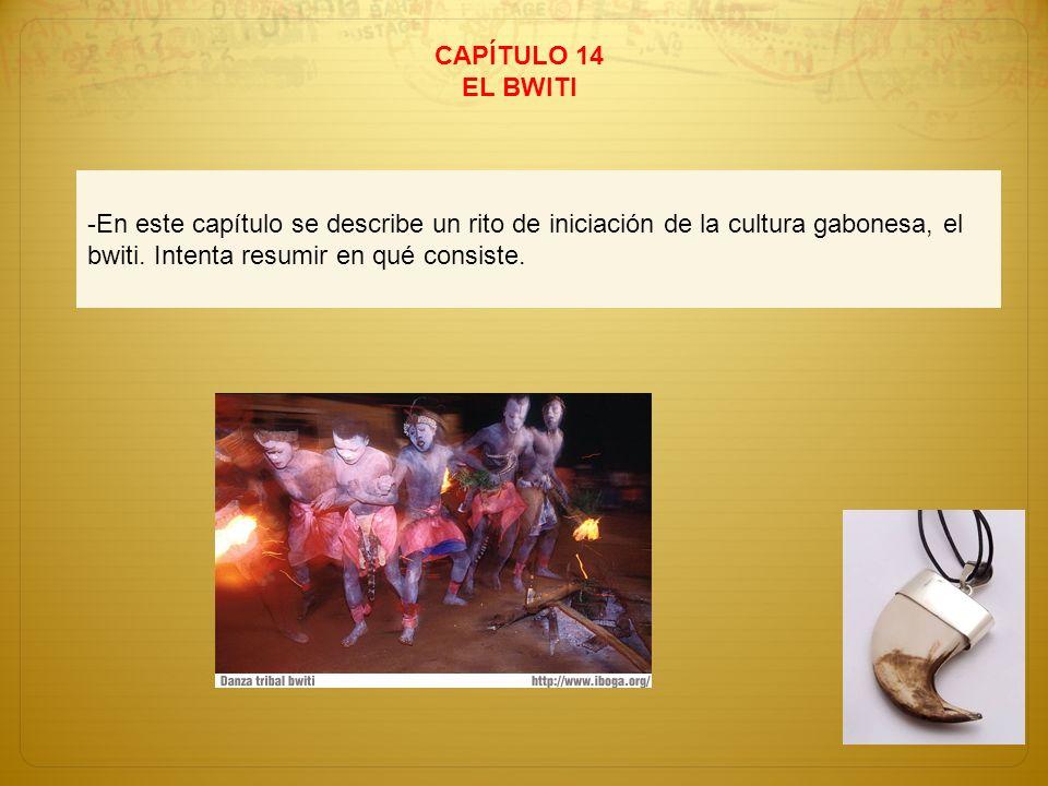 CAPÍTULO 14 EL BWITI.
