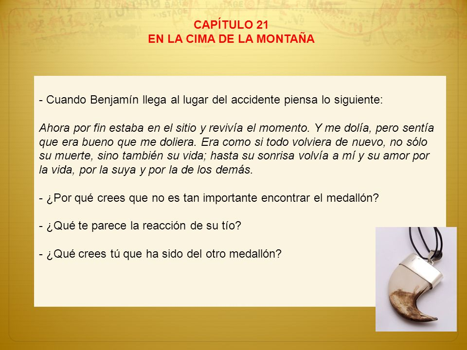 CAPÍTULO 21 EN LA CIMA DE LA MONTAÑA. - Cuando Benjamín llega al lugar del accidente piensa lo siguiente: