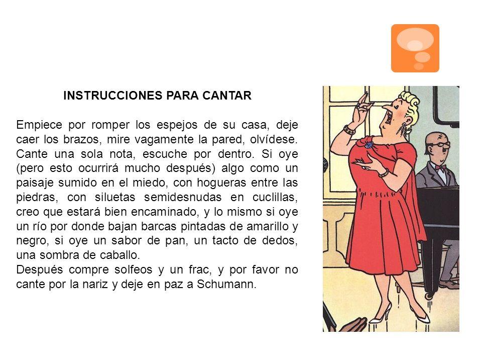 INSTRUCCIONES PARA CANTAR