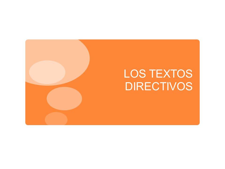 LOS TEXTOS DIRECTIVOS