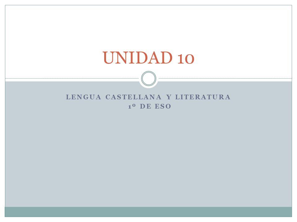 LENGUA CASTELLANA Y LITERATURA 1º DE ESO