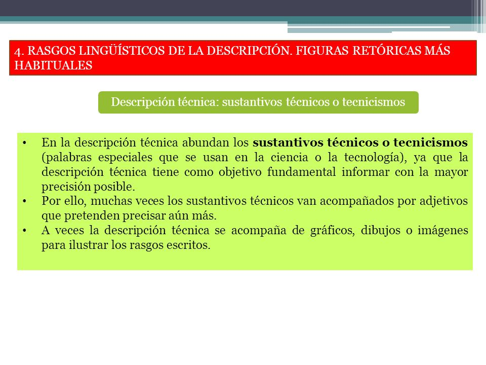 Descripción técnica: sustantivos técnicos o tecnicismos