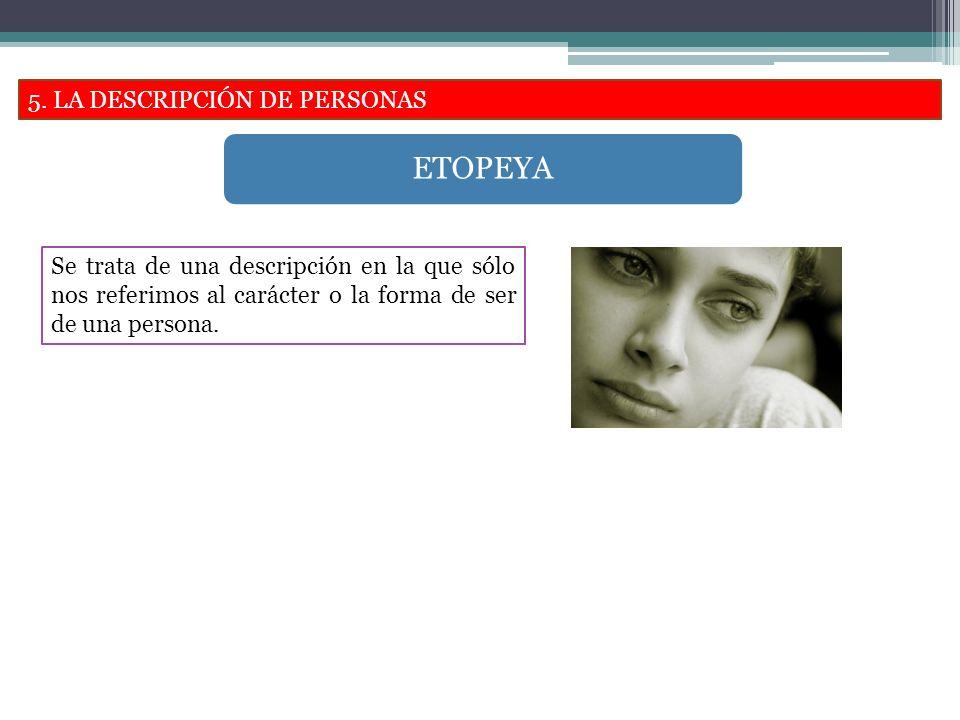 ETOPEYA 5. LA DESCRIPCIÓN DE PERSONAS