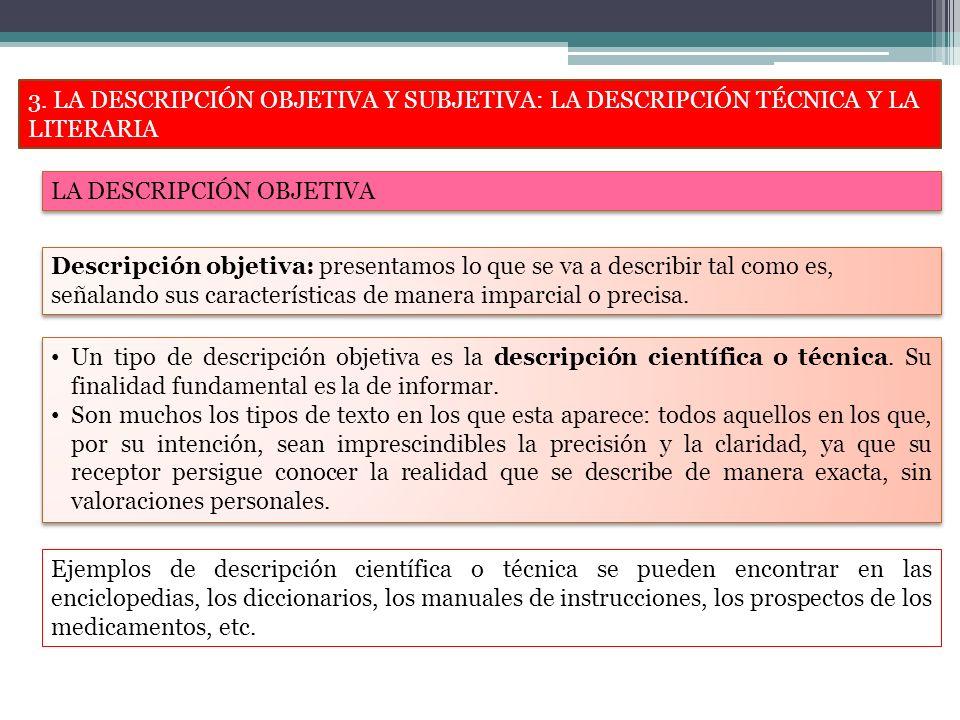 3. LA DESCRIPCIÓN OBJETIVA Y SUBJETIVA: LA DESCRIPCIÓN TÉCNICA Y LA LITERARIA