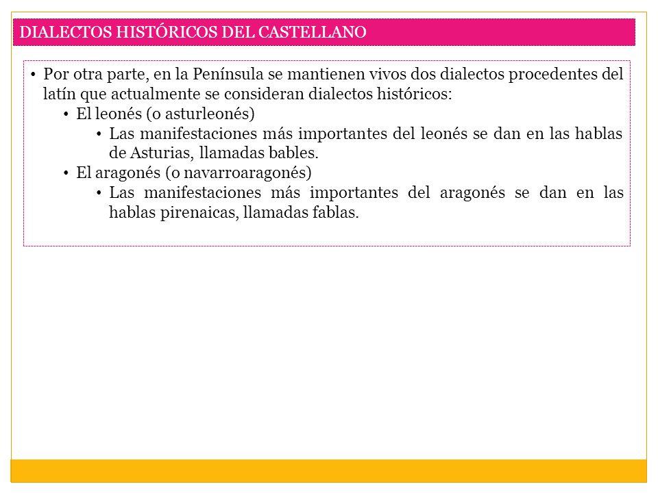 DIALECTOS HISTÓRICOS DEL CASTELLANO