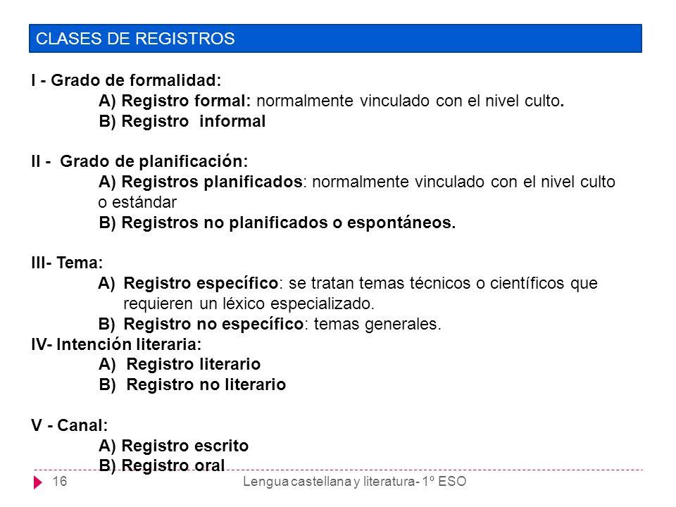 I - Grado de formalidad: