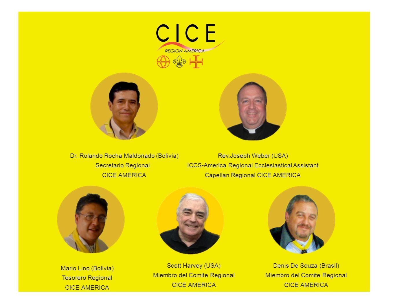 Dr. Rolando Rocha Maldonado (Bolivia) Secretario Regional CICE AMERICA