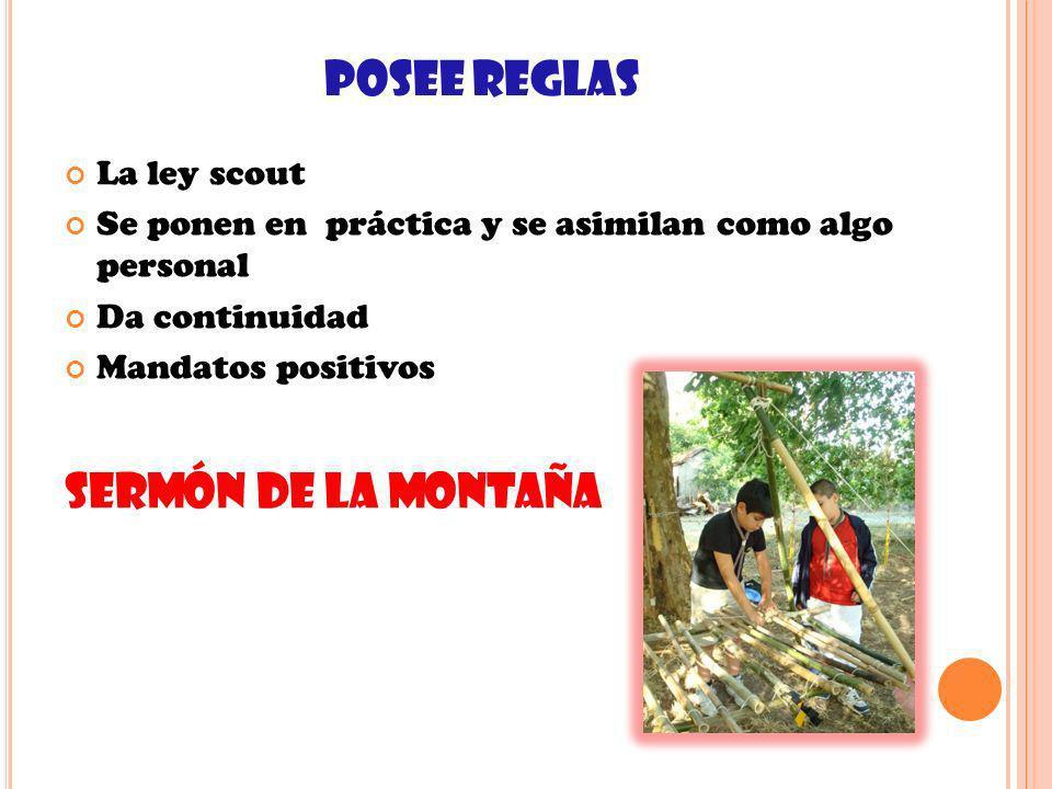 POSEE REGLAS SERMÓN DE LA MONTAÑA La ley scout