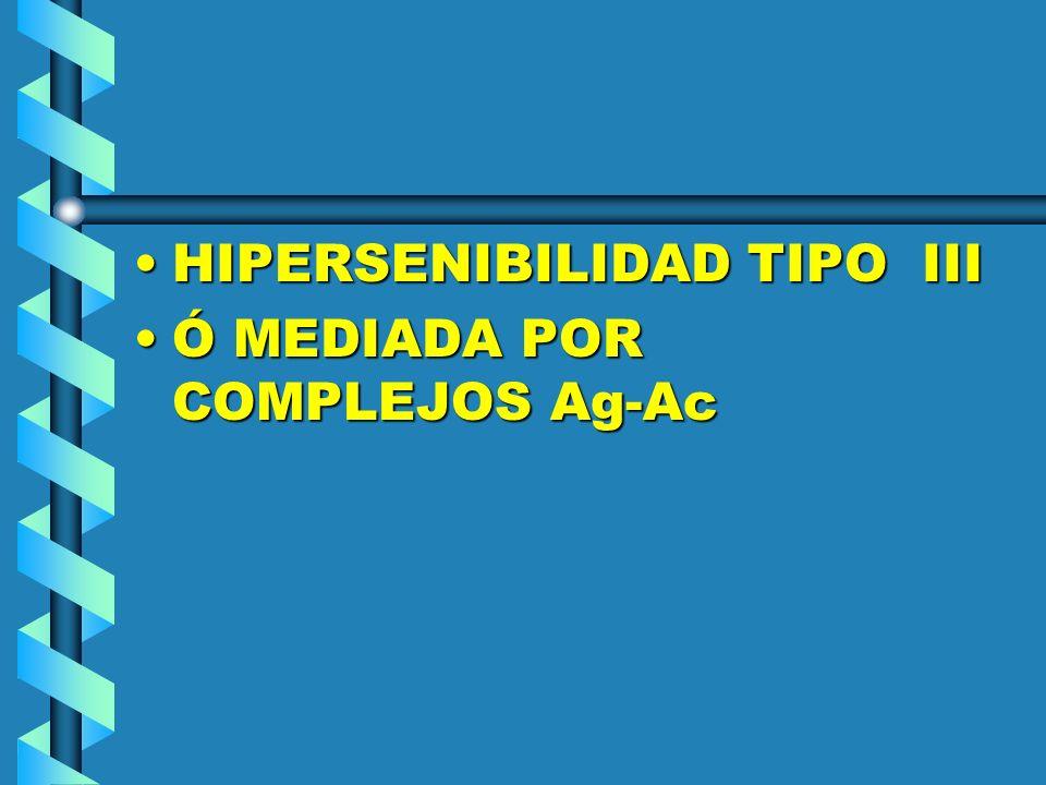 HIPERSENIBILIDAD TIPO III