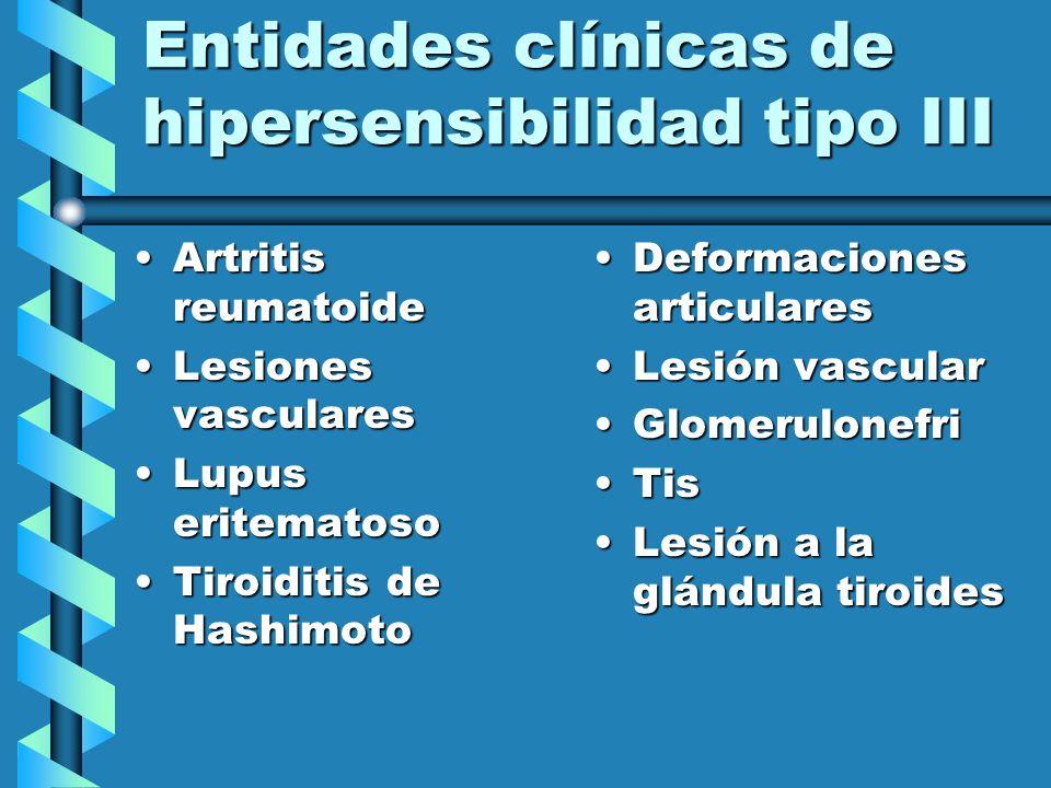 Entidades clínicas de hipersensibilidad tipo III