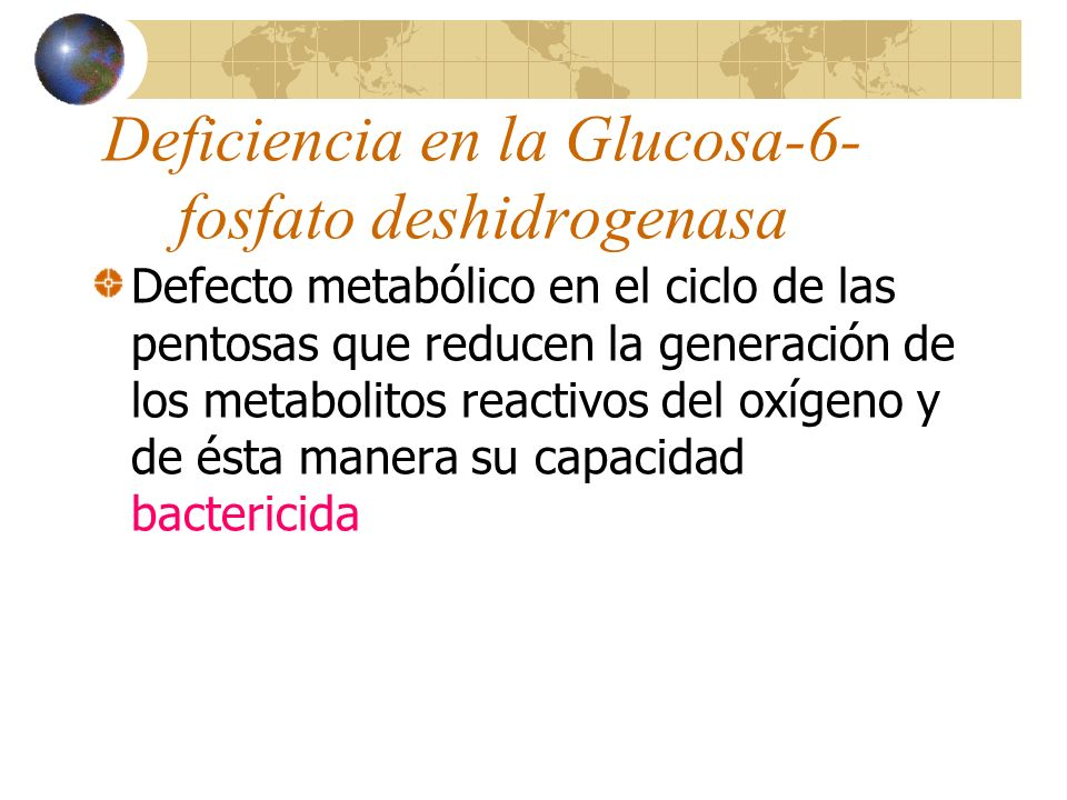 Deficiencia en la Glucosa-6-fosfato deshidrogenasa