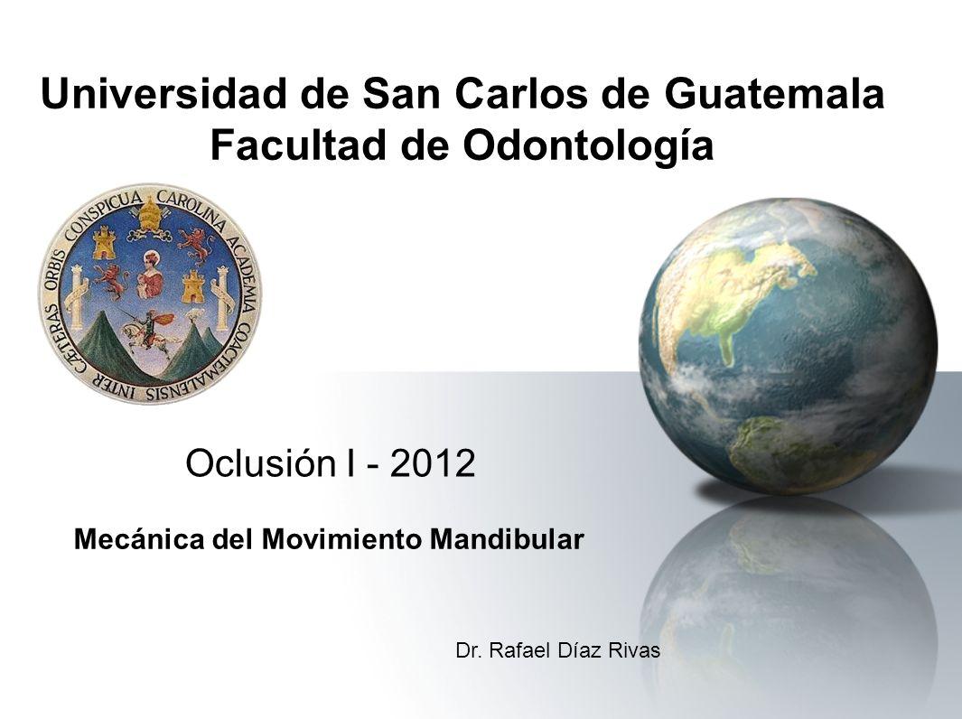Universidad de San Carlos de Guatemala Facultad de Odontología