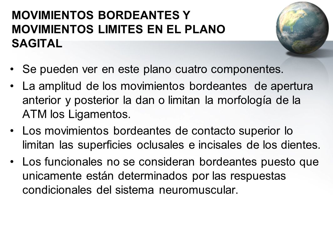 MOVIMIENTOS BORDEANTES Y MOVIMIENTOS LIMITES EN EL PLANO SAGITAL