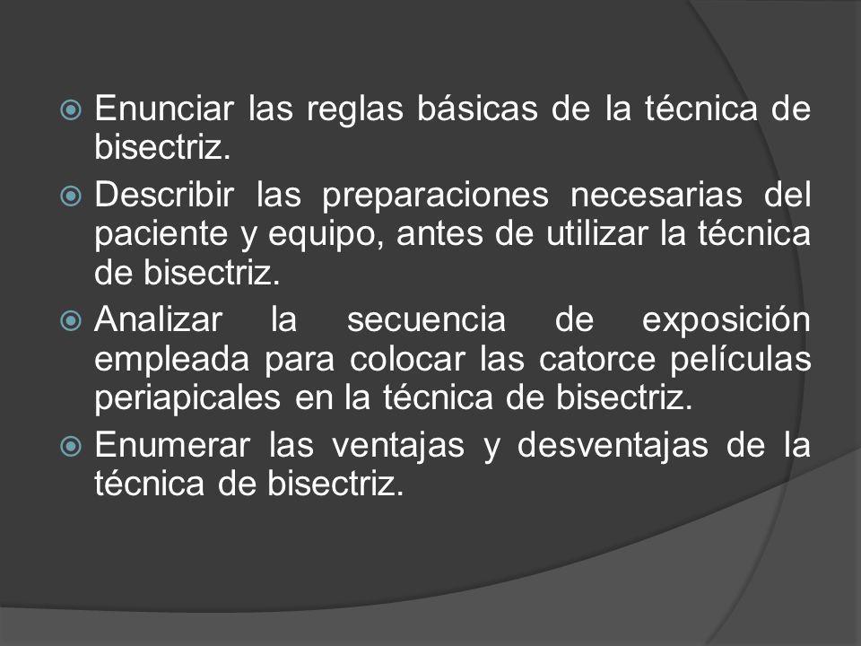 Enunciar las reglas básicas de la técnica de bisectriz.