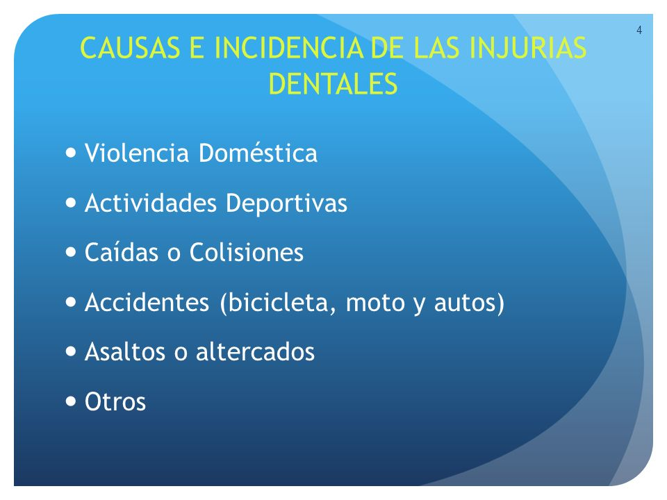 CAUSAS E INCIDENCIA DE LAS INJURIAS DENTALES