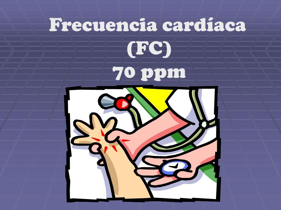 Frecuencia cardíaca (FC) 70 ppm
