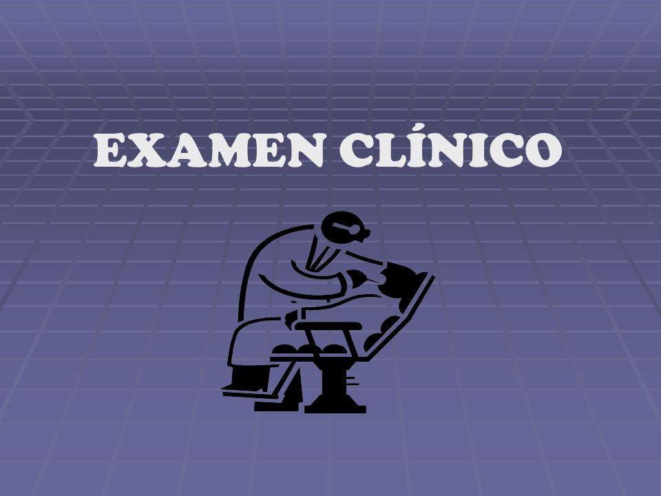 EXAMEN CLÍNICO