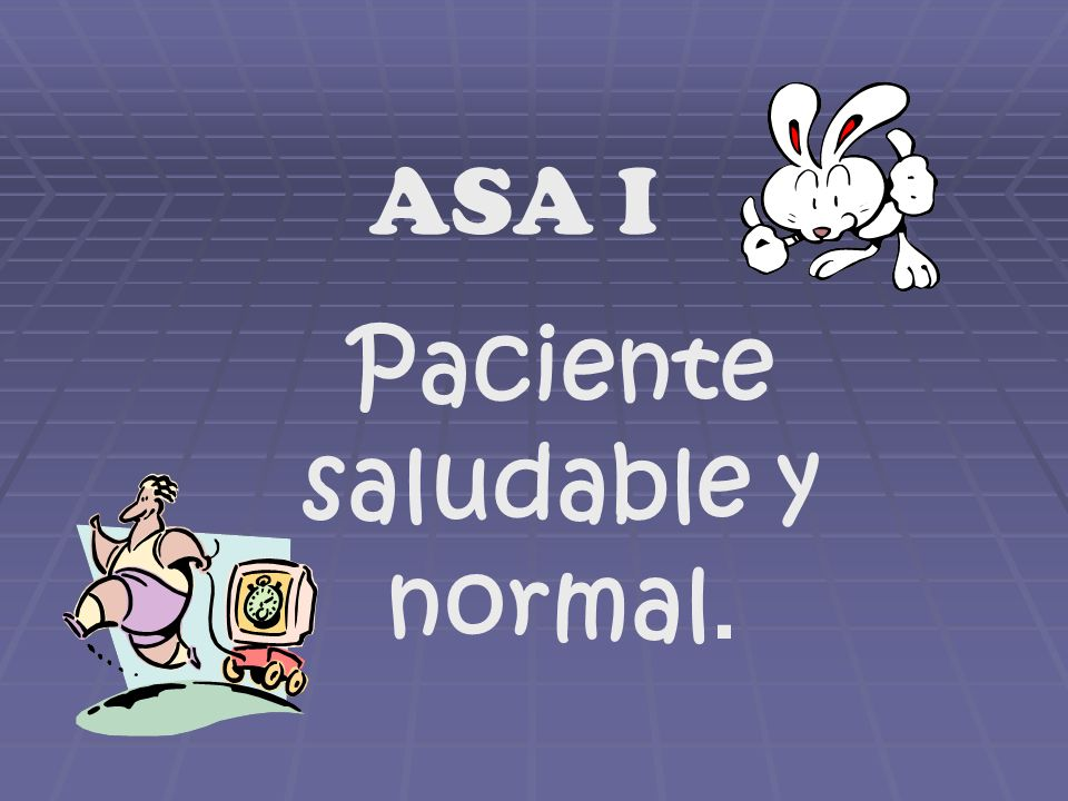 Paciente saludable y normal.