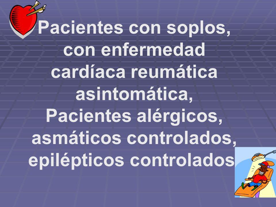 Pacientes con soplos, con enfermedad cardíaca reumática asintomática,