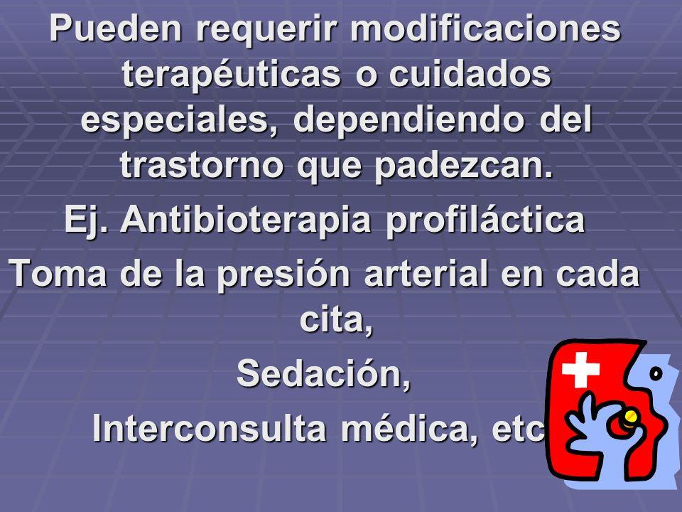 Ej. Antibioterapia profiláctica