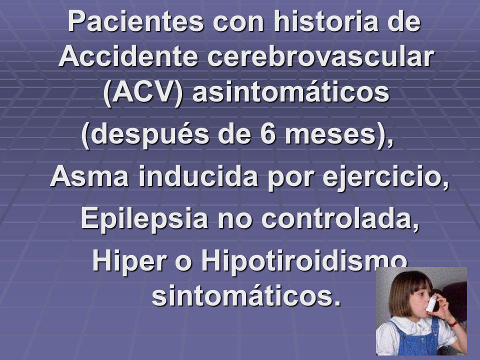 Asma inducida por ejercicio, Epilepsia no controlada,