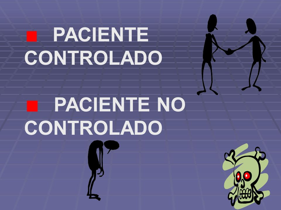 PACIENTE NO CONTROLADO