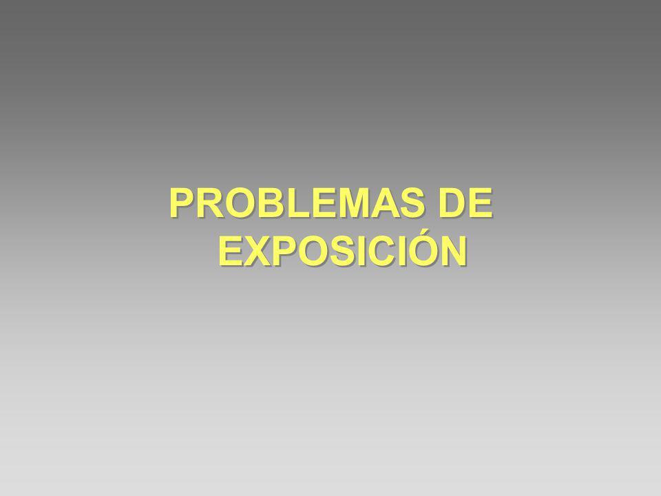 PROBLEMAS DE EXPOSICIÓN
