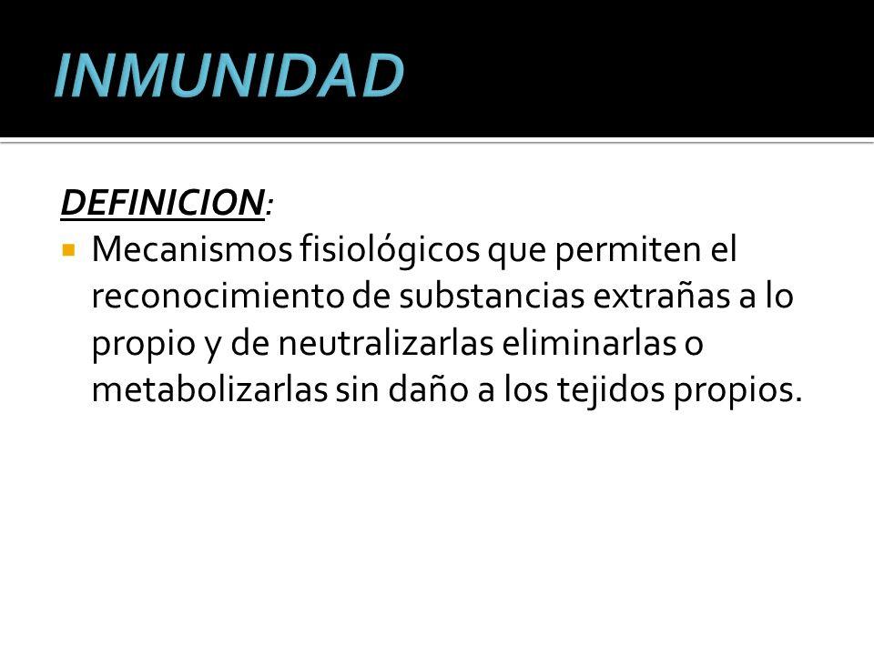 INMUNIDAD DEFINICION: