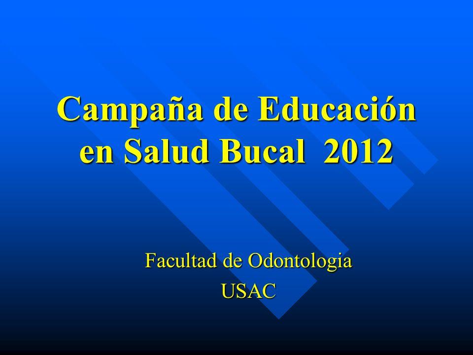 Campaña de Educación en Salud Bucal 2012