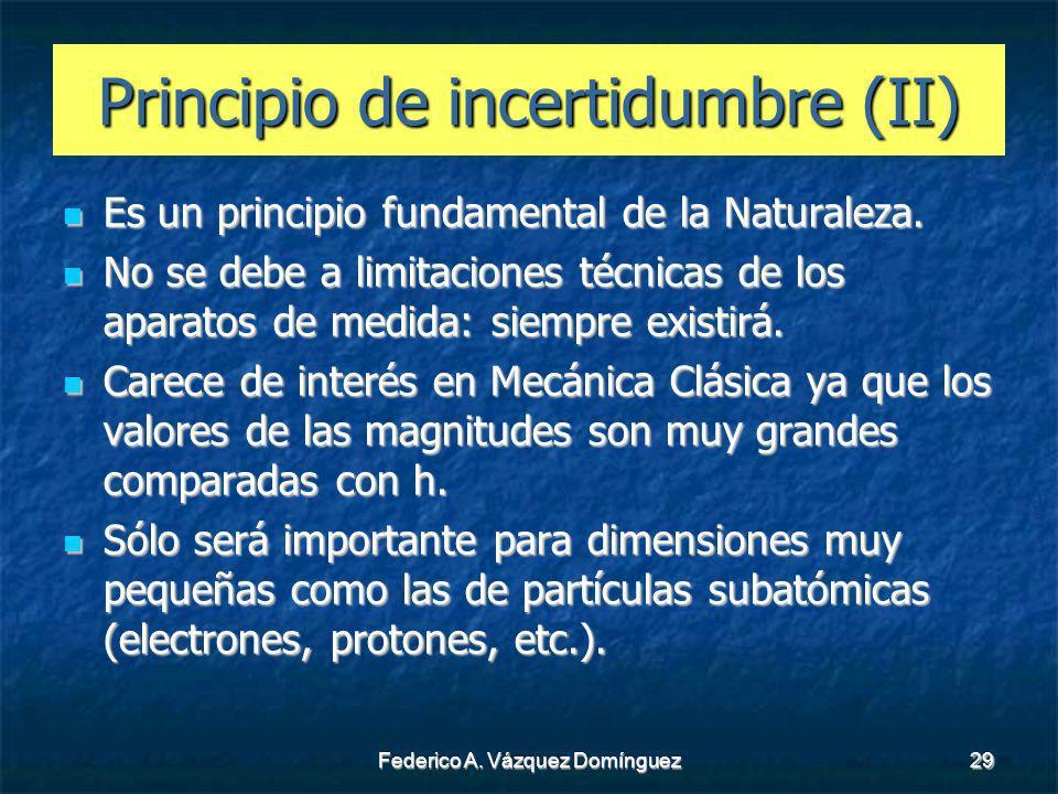 Principio de incertidumbre (II)
