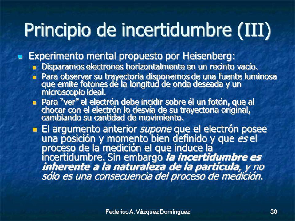 Principio de incertidumbre (III)