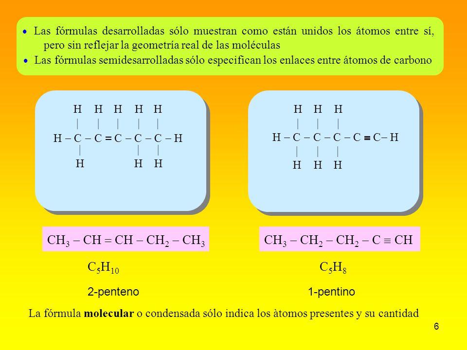 CH3 - CH = CH - CH2 - CH3 CH3 - CH2 - CH2 - C  CH C5H10 C5H8