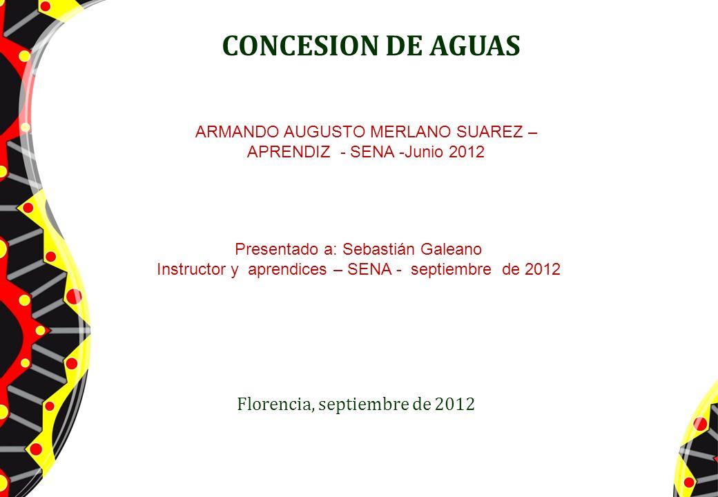 CONCESION DE AGUAS Florencia, septiembre de 2012