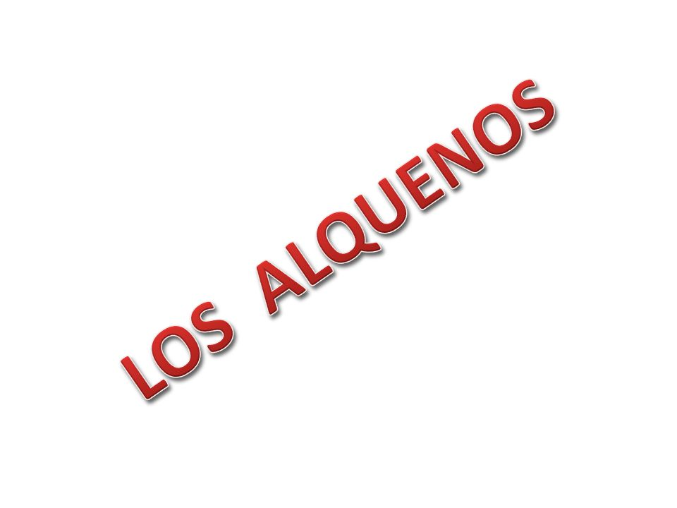 LOS ALQUENOS