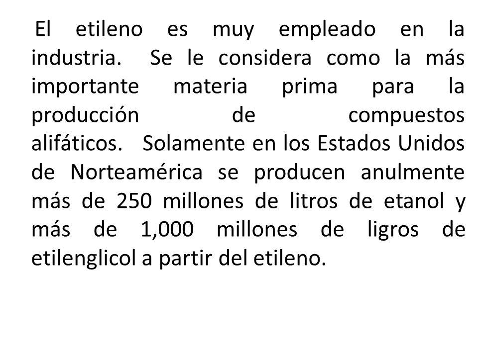 El etileno es muy empleado en la industria
