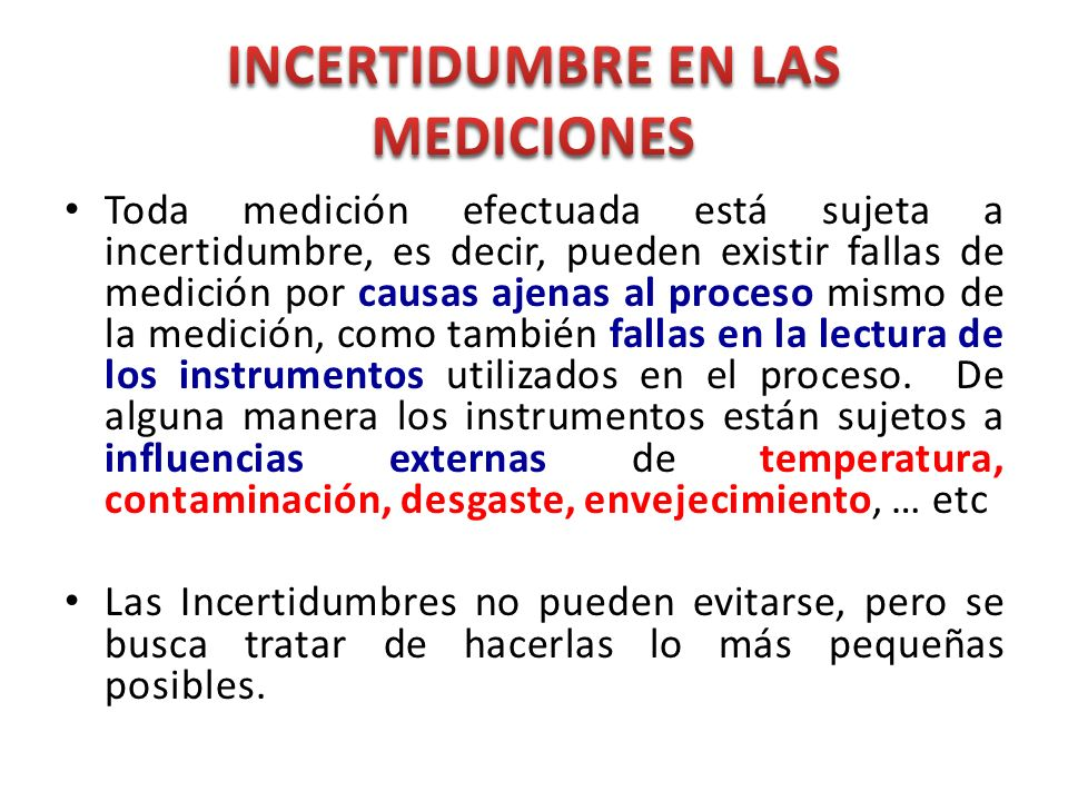 INCERTIDUMBRE EN LAS MEDICIONES