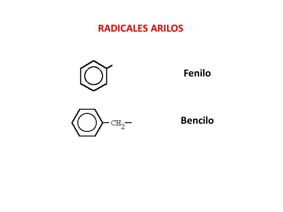 RADICALES ARILOS Fenilo Bencilo