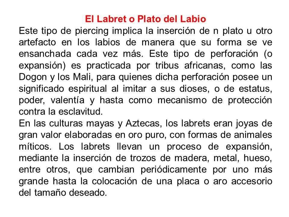 El Labret o Plato del Labio