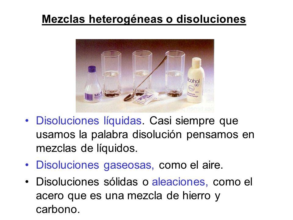 Mezclas heterogéneas o disoluciones